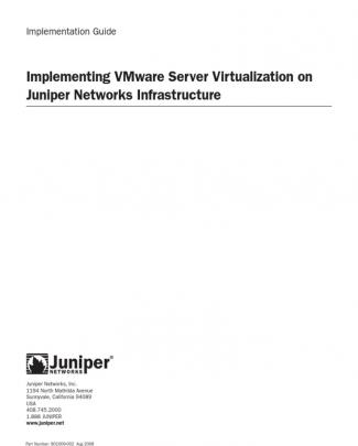 Implementing Vmware Server Virtualization On Juniper Networks Infrastructure